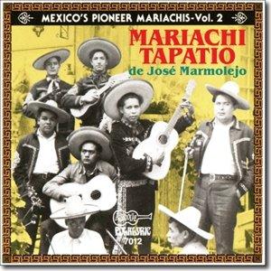 Mexico's Pioneer Mariachis-Vol.2