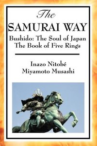 The Samurai Way, Bushido