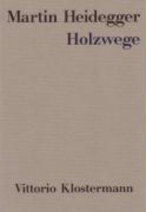 Heidegger, M: Holzwege Kt