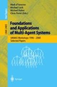 Foundations and Applications of Multi-Agent Systems