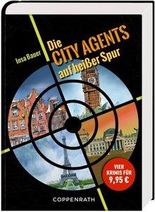 Die City Agents auf heißer Spur