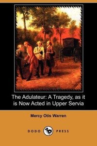 The Adulateur