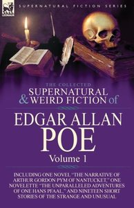 The Collected Supernatural and Weird Fiction of Edgar Allan Poe-