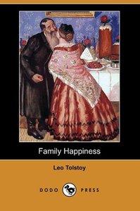 Family Happiness (Dodo Press)