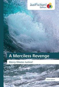 A Merciless Revenge