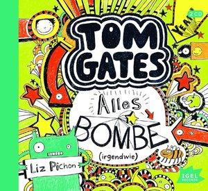 Tom Gates 03. Alles Bombe (irgendwie)