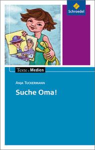 Suche Oma! - Textausgabe mit Materialteil