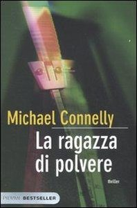 Connelly, M: Ragazza di polvere