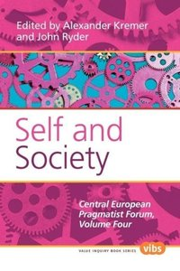 Self and Society: The Central European Pragmatist Forum, Volume