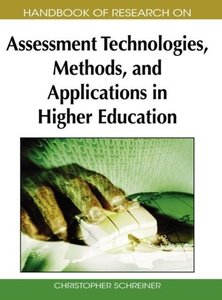 Handbook of Research on Assessment Technologies, Methods, and Ap