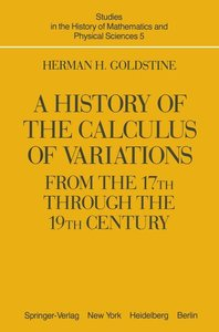 A History of the Calculus of Variations from the 17th through th