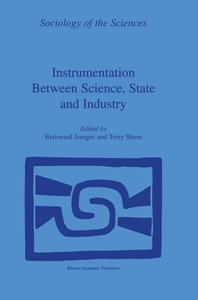 Instrumentation Between Science, State and Industry