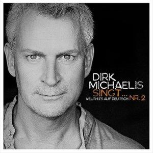 Dirk Michaelis Singt...Nr.2 (Welthits Auf Deutsch)