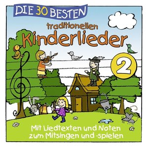 Die 30 Besten Traditionellen Kinderlieder Vol.2