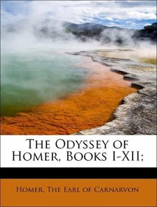 The Odyssey of Homer, Books I-XII;