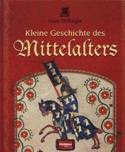 Kleine Geschichte des Mittelalters