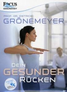 Dietrich Grönemeyer - Dein gesunder Rücken