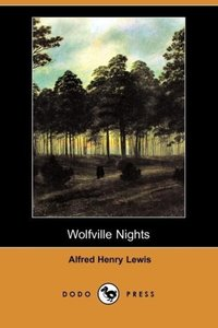 Wolfville Nights (Dodo Press)