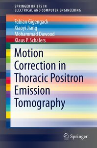 Motion Correction in Thoracic Positron Emission Tomography