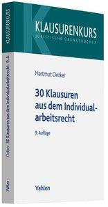 30 Klausuren aus dem Individualarbeitsrecht