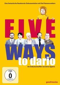 Five Ways to Dario