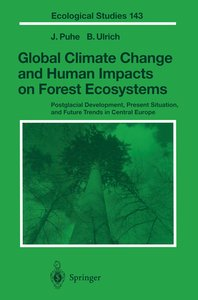 Global Climate Change and Human Impacts on Forest Ecosystems