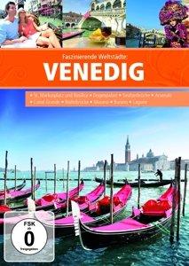 Faszinierende Weltstädte: Venedig