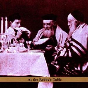 At The Rebbe`s Table