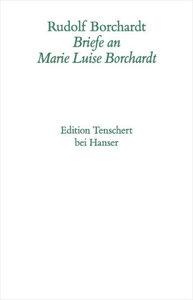 Brief an Marie-Luise Borchardt 1918-1922