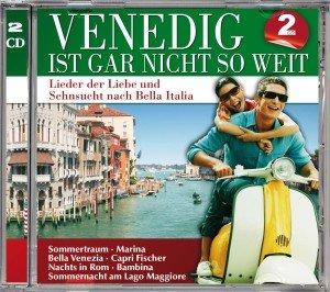 Venedig Ist Gar Nicht So Weit (Bella Italia)