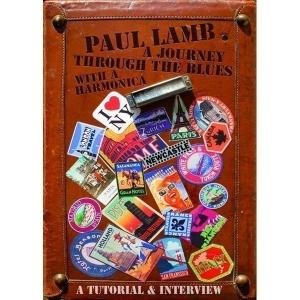 Paul Lamb's Journey through the blues with