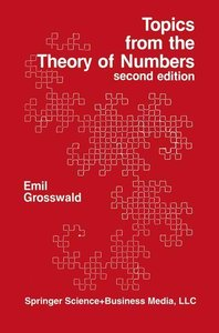 Topics from the Theory of Numbers