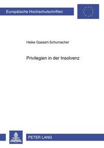 Privilegien in der Insolvenz