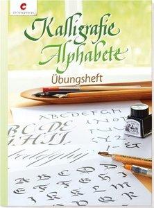 Kalligrafie Alphabete - Übungsheft
