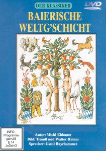 Der Klassiker - Baierische Weltgschicht