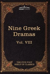 Nine Greek Dramas by Aeschylus, Sophocles, Euripides, and Aristo