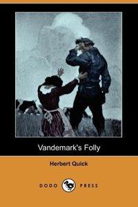 Vandemark's Folly (Dodo Press)