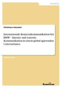 Internationale Konzernkommunikation bei BMW - Interne und extern