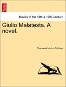 Giulio Malatesta. A novel, vol. II