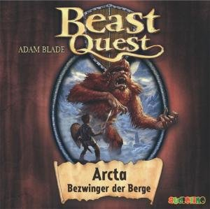 Beast Quest 03. Arcta, Bezwinger der Berge