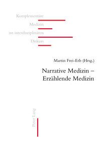 Narrative Medizin - Erzählende Medizin