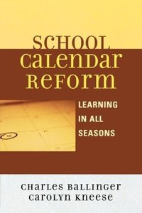 School Calendar Reform
