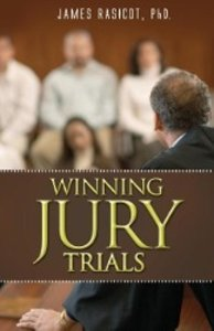 Winning Jury Trials