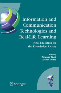 Information and Communication Technologies and Real-Life Learnin