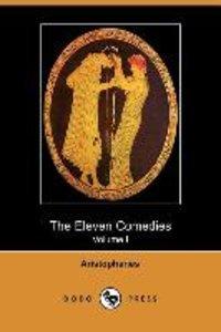 The Eleven Comedies, Volume 1 (Dodo Press)