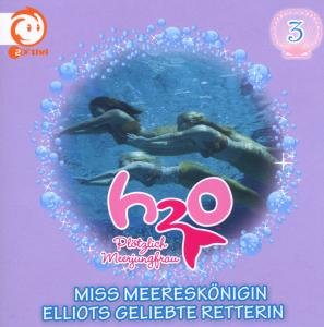 H2O - Plötzlich Meerjungfrau! 03. Miss Meereskönigin / Elliots g