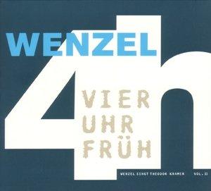 4 Uhr früh/Wenzel singt Theodor Kramer 2