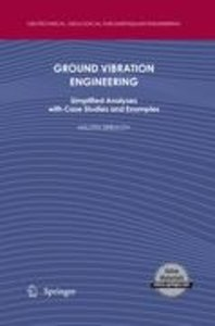 Ground Vibration Engineering