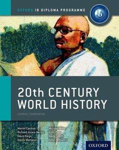 IB 20th Century World History Course Book: Oxford IB Diploma Pro