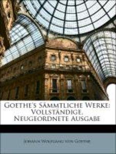 Goethe's Sämmtliche Werke. Dreizehnter Band, Vollständige, neuge